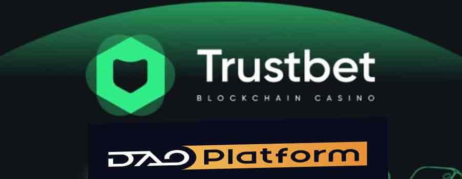 Trustbet.io Becomes First Brand to Launch on DAOPlatform