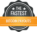Fastest Bitcoin Payouts